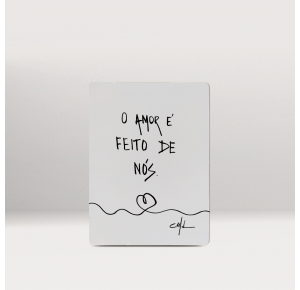 Plaquinha O AMOR E FEITO DE NÓS
