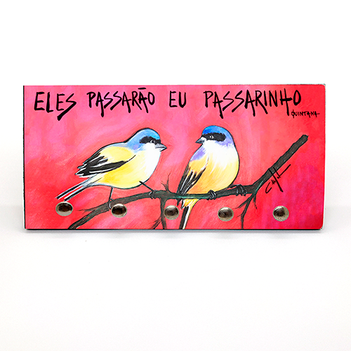 PORTA CHAVE: ELES PASSARÃO